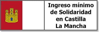 Ingreso mínimo de Solidaridad en Castilla La Mancha
