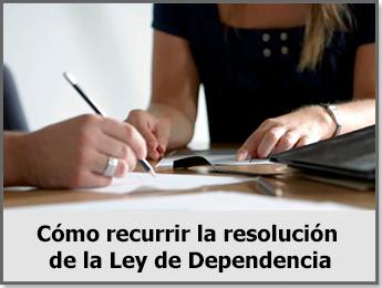 Cómo recurrir la resolución de la Ley de Dependencia