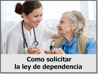 Como conseguir la ley de dependencia