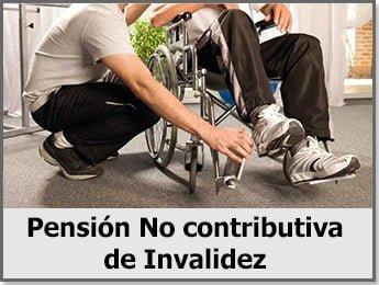 Pensión No contributiva de Invalidez